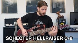 SCHECTER HELLRAISER C-9 Review & Demo