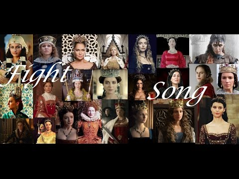Queens ♛ - Fight Song