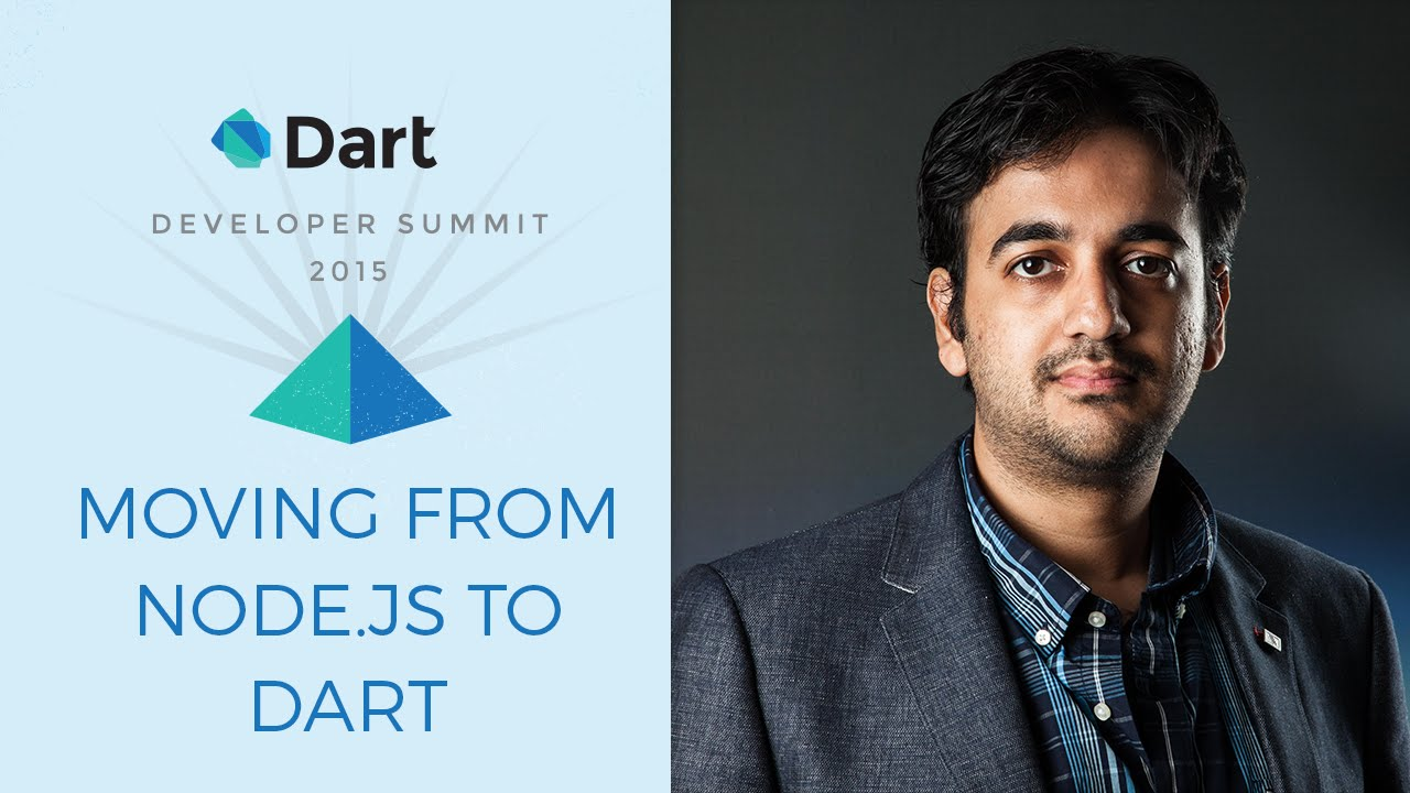 Moving from Node.js to Dart  (Dart Developer Summit 2015)