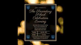 Secondary Celebration Evening - 6th July 2021
