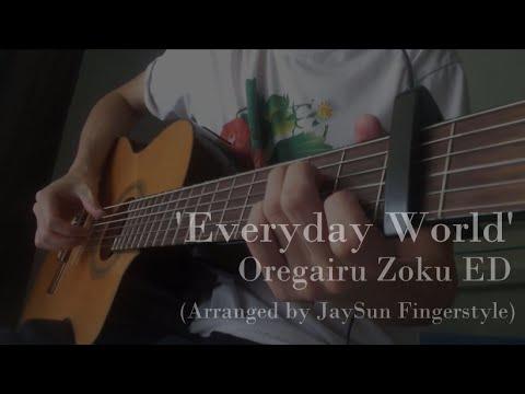 Everyday World - Oregairu Zoku ED (Fingerstyle Cover) [TABS] - YouTube