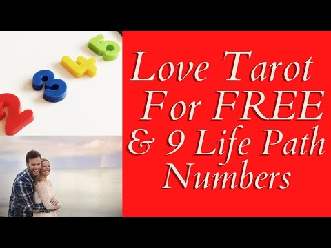 Love Tarot For Free ❤ 9 Life Path Numbers, Know Yours For Love!