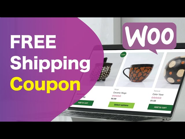 How To Create A Free Shipping Coupon in WooCommerce