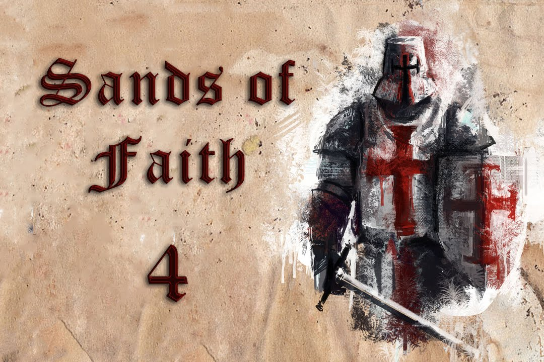 Sands of Faith #4 | Let the crusade begin | Mount&Blade Gaming | Warband Mod