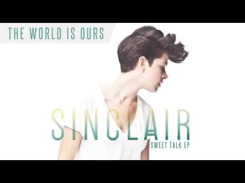 """Sinclair - """"The World Is Ours"""" (Audio)"""