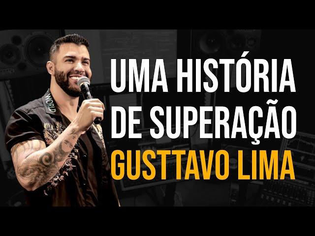 CONHEÇA A EMOCIONANTE HISTÓRIA DE GUSTTAVO LIMA (Motivação)