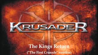 "KRUSADER - The Kings Return (""The First Crusade"" version)"
