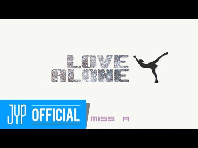 music miss a 미쓰에이 love alone