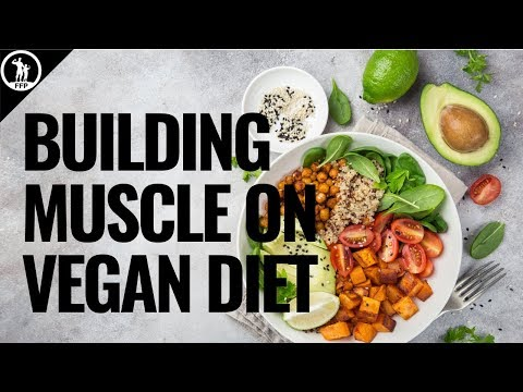 How to Build Muscle On A Vegan Diet The In-Depth Guide