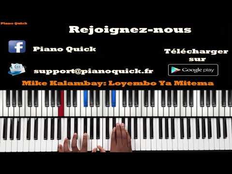 Mike Kalambay - Loyembo ya mitema: Tutoriel Débutant PIANO QUICK