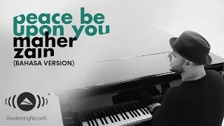 maher zain   peace be upon you bahasa version official lyric video
