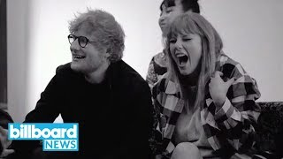 Taylor Swift and Ed Sheeran Talk 'End Game' in New Behind-the-Scenes Video | Billboard News