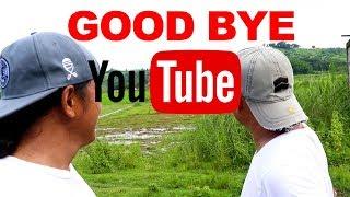 GOOD BYE YOUTUBE | MAY BAGONG TRABAHO NA KAMI
