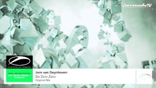 Jorn van Deynhoven - Six Zero Zero (Original Mix)
