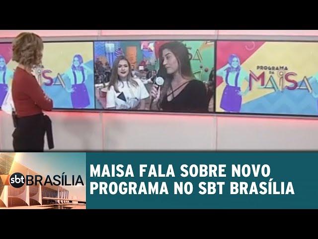 Maisa fala sobre novo programa no SBT Brasília | SBT Brasília 11/03/2019