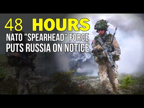 """48 Hours: NATO """"Spearhead Force"""" Ready for Russia"""