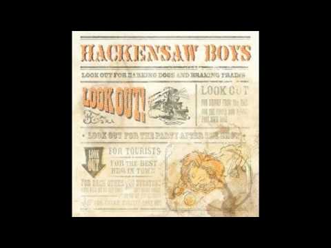 Hobo -The Hackensaw Boys