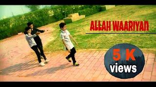 Allah Waariyan Yaariyan || Full Video  Song  2019 HD video