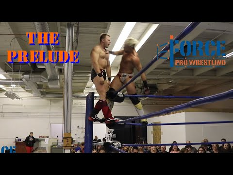 Force Pro Wrestling: The Prelude