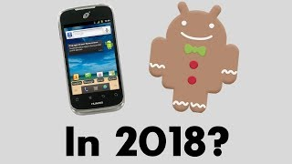 Using an Android 2.3 Gingerbread Phone: Is It Still Any Good?