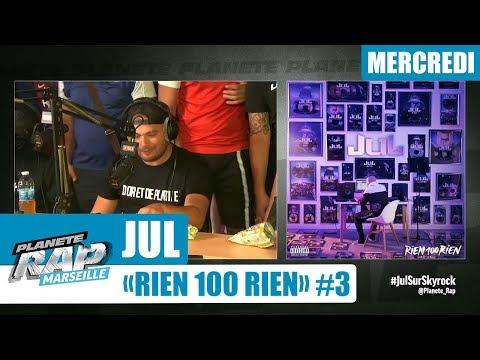 Youtube: Planète Rap – Jul«RIEN100RIEN» #Mercredi