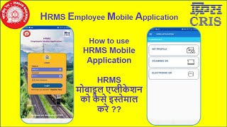 Hrms employee mobile application (beta version / under trial) is developed by cris, for employees of indian railways. = to access need register ...