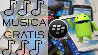 Como Desacargar Musica Gratis | BlackBerry | Iphone | Android | Windows | 2016