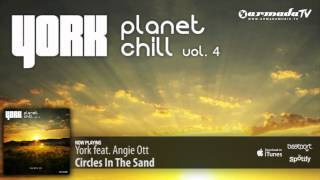 York feat. Angie Ott - Circles in the Sand (From: Planet Chill, Vol. 4)