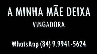 """PLAYBACK DA MÚSICA """"A MINHA MÃE DEIXA"""" - VINGADORA"""