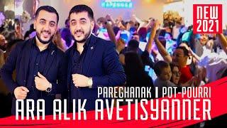 Ara Alik Avetisyanner - POPURI 2021