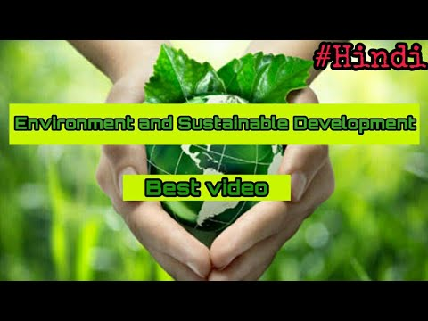 (hindi) Environment and sustainable development | Part 1 of 2 | Environment
