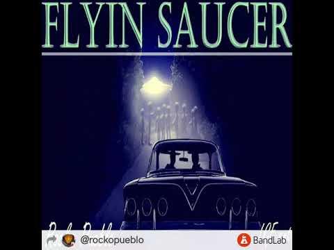 Rocko Pueblo - FLYIN SAUCER