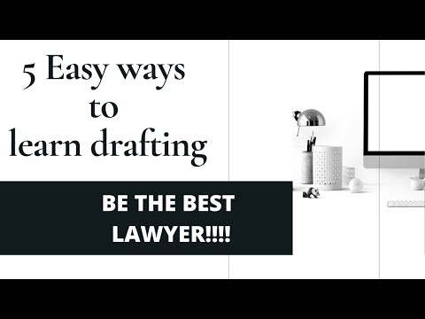 Learning Legal Drafting- Easy Ways to become best lawyer