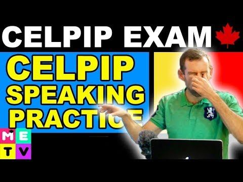 CELPIP Exam Speaking Practice