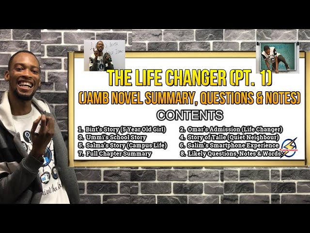 The Life Changer | Summary & Questions For Jamb 2021 (Pt. 1)
