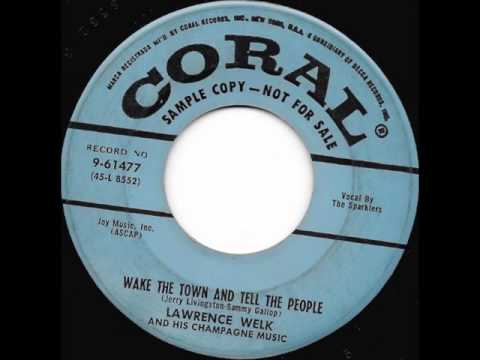 Wake The Town And Tell The People (1955) - The Sparklers