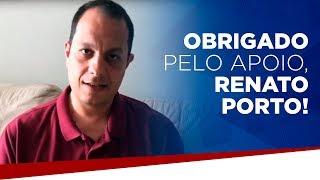 Obrigado pelo apoio, Renato Porto!