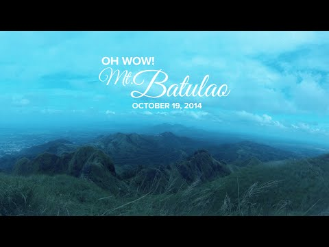 Oh Wow! Mt. Batulao (October 19, 2014)