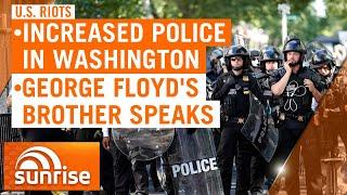American riots update: More police in Washington; George Floyd's brother speaks   7NEWS