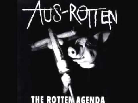 AUS-ROTTEN - The Rotten Agenda Full Album (2001)