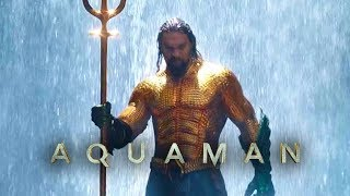 Soundtrack Aquaman (Theme Song 2018 - Epic Music) - Musique film Aquaman