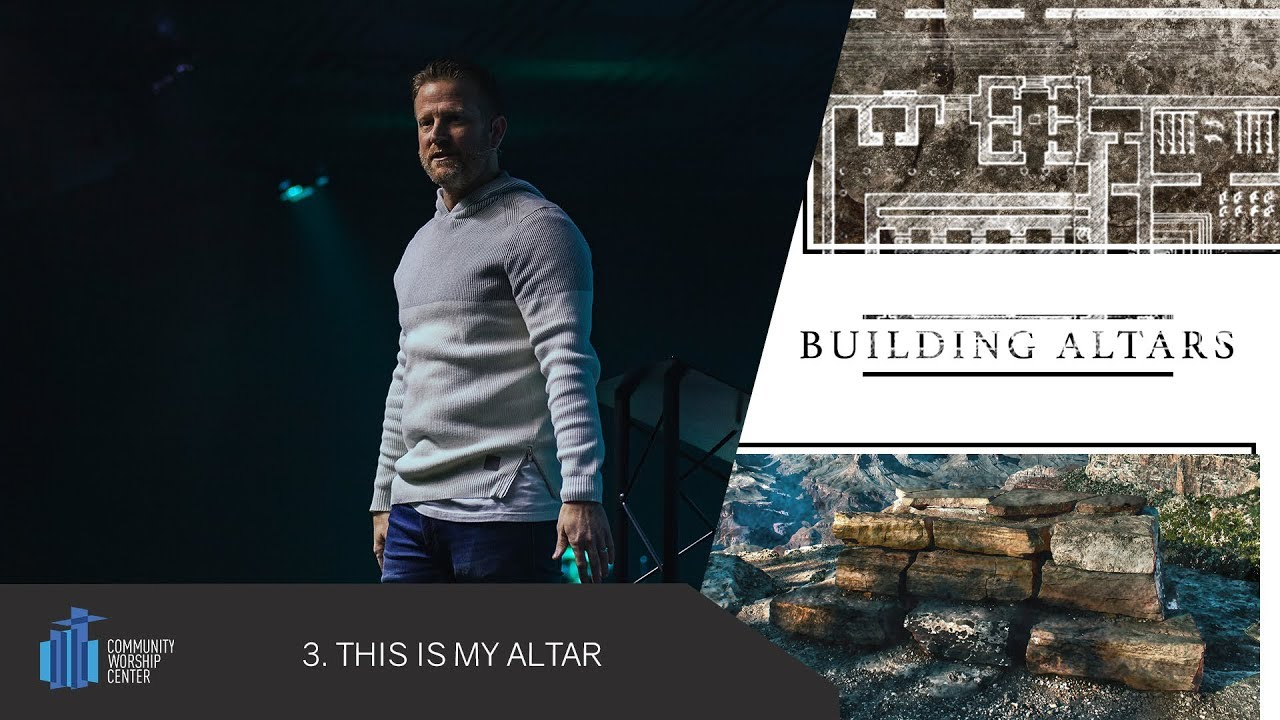This Is My Altar | Building Altars | Pastor Keith Deal