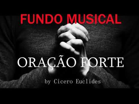 Fundo Musical para Oração Forte || Libertação || by Cicero Euclides