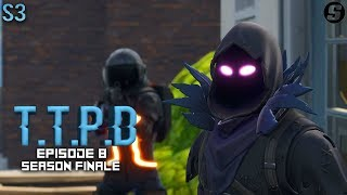 T.T.P.D CODE RED! | A Fortnite Skit | S3Ep8 Season FINALE