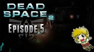 Dead Space 2 - Épisode 5 : J'aime pas les Nécromorphes tout rose !