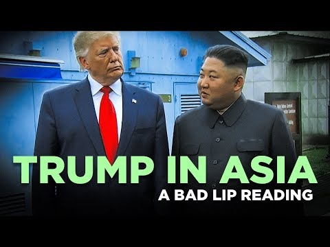 None - A Bad Lip Reading: Trump In Asia