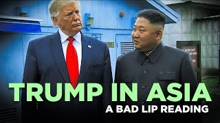 """TRUMP IN ASIA"" - A Bad Lip Reading"