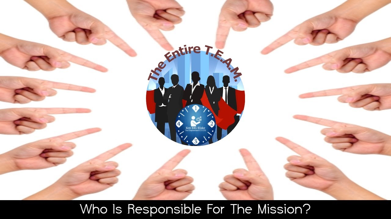 Who Is Responsible For The Mission?