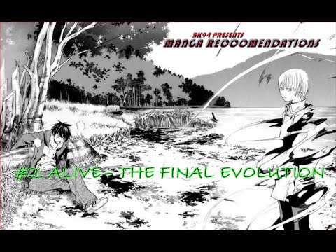 Manga Recommendation # 2 Alive - The Final Evolution