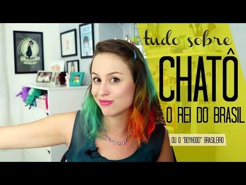 Tudo sobre Chatô, o Boyhood brasileiro - Lully de Verdade 261